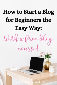 How to start a blog for beginner bloggers the easy way- with a free blog course! Learn my favorite resources, recommendations, and tools without hunting around the web all day. Grab your free blog course when you subscribe!