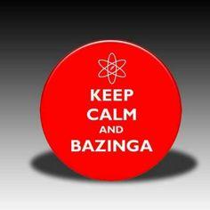 """Bazinga"" = ""I fooled you.""  Sheldon Cooper, Big Bang Theory."