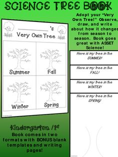 DOLLAR DEAL!!!! Kindergarten / 1st SCIENCE TREE BOOK.  Adopt a tree and observe, draw, and write about it as the seasons change.  Two formats plus blank bonus tree writing pages!  A great keepsake.