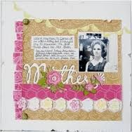 scrap pages for mom - Google Search