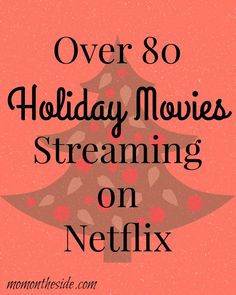 Over 80 Holiday Movies Streaming on Netflix