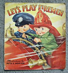 Vintage Whitman Book Let's Play Firemen Ill. By Ruth E. Newton1936