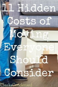 """Moving is a pain, and there are usually """"hidden"""" costs involved. Here are 11 costs of moving to consider before your big move."""
