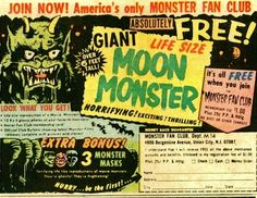 Ad for Giant Life Size Moon Monster. Yep , I got ripped off , too.....