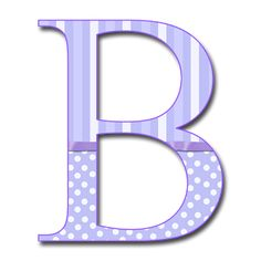 Purple Letter B | Surely there is something in the unruffled calm of nature that ...