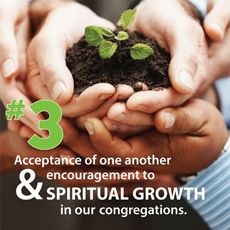 3rd Principle: Acceptance of One Another and Encouragement to Spiritual Growth in Our Congregations