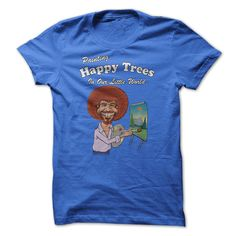 Painting Happy Trees In Our Little World - T-Shirt, Hoodie, Sweatshirt