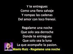 Maelo Ruiz - Regalame Una Noche - CON LETRA