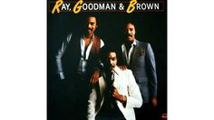 """Ray, Goodman & Brown 'I'll Remember You With Love"""""""