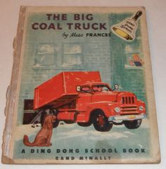 The Big Coal Truck by Miss Frances Ding Dong by Starrylitvintage