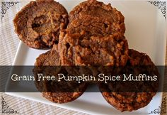 Grain Free Pumpkin Spice Muffins just in time for the FALL SEASON! These are grain free, gluten free, dairy free, paleo and made from real food!