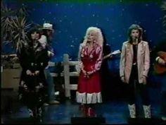 To Know Know Know Him Is to Love Love Love him & I Do & I Do:  Dolly Parton, Linda Ronstadt & Emily Lou Harris