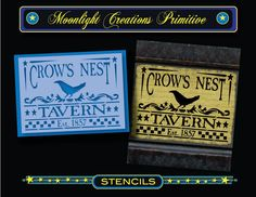 Primitive Stencil~Vintage Looking Sign~CROW S NEST TAVERN~Classic Old Fashion