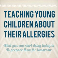 Teaching young children about their allergies.