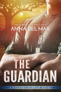 Title: The Guardian Author: Anna del Mar Genre: Romance, Suspense Rating: 5 out of 5 fairies Synopsis: Fr. Books To Read, My Books, Wounded Warrior, Warrior 3, Reading Material, Fantasy Books, The Guardian, Reading Online, Bestselling Author