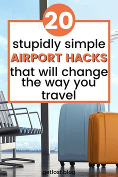 20 Airport Hacks That Will Change The Way You Travel