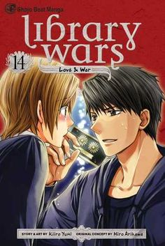 Library Wars, by Kiiro Yumi vol 14 (and any missing previous) Check circ stats to see if it is popular Age lvl 16+ Shonen: science fiction, battles dystopian future, government destroying books and libraries fighting to protect them
