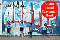Austin is home to hundreds of murals that are just fun to look at and take photos with. Here are 10 fun murals to find - make it a fun time with family!
