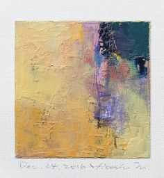 Dec. 24, 2016 - Original Abstract Oil Painting - 9x9 painting (9 x 9 cm - app. 4 x 4 inch) with 8 x 10 inch mat