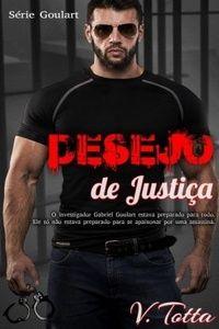 Eu Pratico Livroterapia: Resenha: Desejo de Justiça - V. Totta