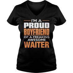 Best PROUD BOYFRIEND - WAITER-FRONT (2) Shirt #gift #ideas #Popular #Everything #Videos #Shop #Animals #pets #Architecture #Art #Cars #motorcycles #Celebrities #DIY #crafts #Design #Education #Entertainment #Food #drink #Gardening #Geek #Hair #beauty #Health #fitness #History #Holidays #events #Home decor #Humor #Illustrations #posters #Kids #parenting #Men #Outdoors #Photography #Products #Quotes #Science #nature #Sports #Tattoos #Technology #Travel #Weddings #Women