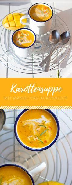 Karottensuppe bzw. Möhrensuppe mit Mango und Kokosmilch. So ein leckeres und gesundes Rezept. Probier es aus!