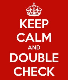 Accounting principle. Keep calm and double check! www.tutorbuddies.com