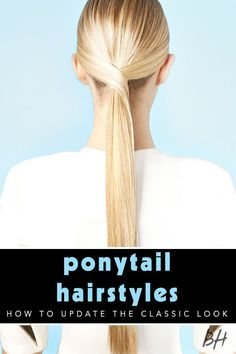 Update your classic ponytail into something special this summer! Find the hairstyle that's best for you!