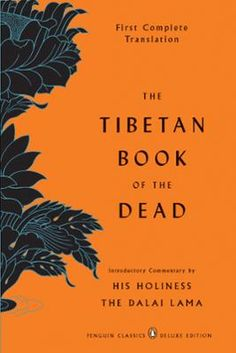 The Tibetan Book of the Dead by Gyurme Dorje,Graham Coleman,Thupten Jinpa,Dalai Lama, Click to Start Reading eBook, One of the greatest works created by any culture and overwhelmingly the most significant of all Tibet