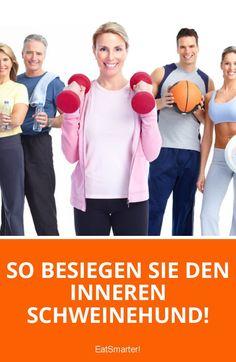 So besiegen Sie den inneren Schweinehund! | eatsmarter.de