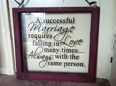 Love this saying! Great for a wedding gift or anniversary gift