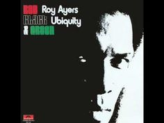 Roy Ayers Ubiquity Red, Black & Green - YouTube
