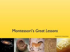 Montessori's Great Lessons power point