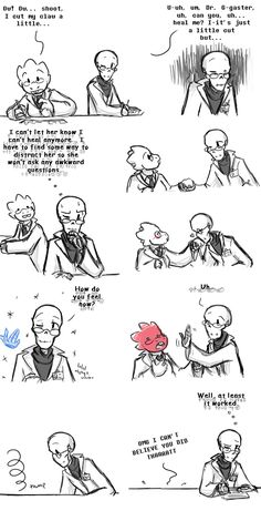 Gaster this is very unethical (man if she knew why he couldn't heal) Index Gaster, Alphys (c) Undertale: she'd probably do that if anyone kissed her hand though