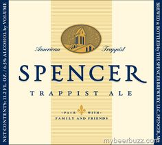 Spencer Trappist Ale - FIRST American Trappist Brewery