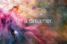 When people ask me what my occupation is - I say... #dreamer