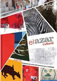 Junio. Juannio, subasta de arte latinoamericano http://www.elazarcultural.blogspot.com/2009/05/subasta-de-arte-latinoamericano-juannio.html y para la convocatoria haz clic sobre http://www.elazarcultural.blogspot.com/2009/01/juannio-2009-convocatoria.html