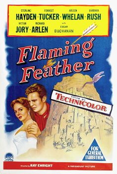 Flaming feather - 1952 - Ray Enright - Sterling Hayden