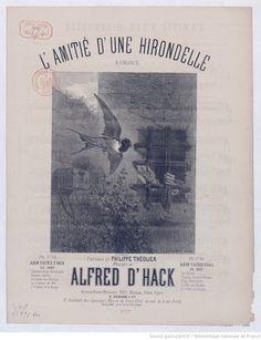 L'Amitié, d'une hirondelle ! Romance, paroles de Philippe Théolier, musique de Alfred d' Hack | Gallica