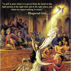 """A gift is pure when it is given from the heart to the right person at the right time and at the right place, and when we expect nothing in return"" - Bhagavad Gita Hinduism Quotes, Sanskrit Quotes, Krishna Leela, Krishna Radha, Radha Rani, Durga, Mahabharata Quotes, Geeta Quotes, Indian Philosophy"