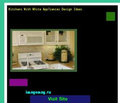 Kitchens With White Appliances Design Ideas 215233 - The Best Image Search