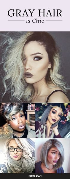 16 Real Girls Who Prove Your First Gray Hair Is NBD