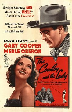 THE COWBOY AND THE LADY (1938) - Gary Cooper - Merle Oberon - Patsy Kelly - Walter Brennan - Fuzzy Knight - Directed by H. C. Potter - Samuel Goldwyn Pictures - Movie Poster.