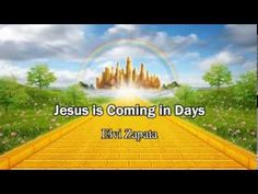 Jesus is Coming So Soon! (Imminent Rapture) - Elvi Zapata  15:02  (8/26/2014)  to see (Christian  CTS)