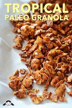 Tropical Paleo granola - via Nom nom paleo Primal Recipes, Whole Food Recipes, Cooking Recipes, Bar Recipes, Detox Recipes, Granola, Nom Nom Paleo, Paleo Treats, Healthy Snacks