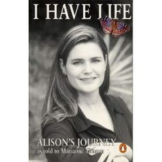 I Have Life~Alison's Journey as Told to Marianne Thamm : Alison, the victim of a brutal rape and attempted murder, shares the courage and philosophy that allowed her to turn her tragic experiences into something life-affirming and strong. With bravery and a keen sense of self-awareness, Alison recounts how she was car-jacked at knifepoint, raped, stabbed so many times that the doctors could not count her wounds, and left for dead miles away from her home. As she denied death that night she…