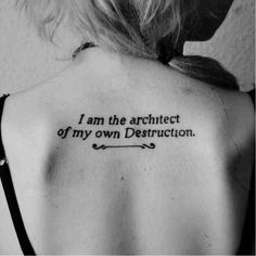 Black and white inspirational tattoo. Artist unknown. quote inspirational inspirationalquote motivation meaning meaningful script sayings #backsidetattooswomen