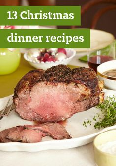 13 Christmas Dinner Recipes — Is Christmas dinner at your house this year? Are you thinking a tender pork tenderloin, perhaps, or a juicy prime rib entrée? Plan on having the best holiday ever with our mix-and-match menu.