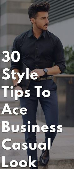 Business casual is basically dress code that allows men to maintain  professional image while dressing low 30f46b2991b