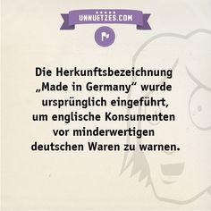Wie sich das Blatt wendete: http://www.unnuetzes.com/wissen/11396/made-in-germany/